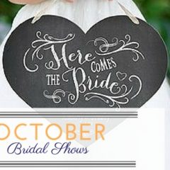 October Bridal Shows
