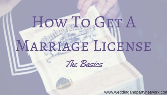 How to Get a Marriage License: The Basics
