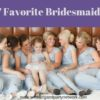Our 7 Favorite Bridesmaids' Gifts