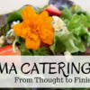 Aroma Catering: From Thought to Finish