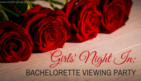 Girls' Night In: Bachelorette Viewing Party
