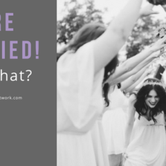 You're Married! Now What?