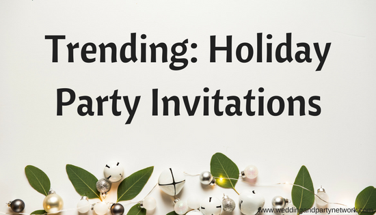 Trending: Holiday Party Invitations