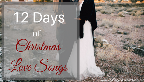 12 Days of Christmas Love Songs