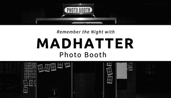 Remember the Night with Madhatter Photo Booth!