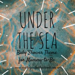 Celebrate With An Under The Sea Baby Shower Theme