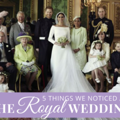 5 Things We Noticed At The Royal Wedding