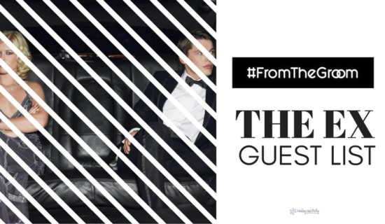 #FromTheGroom – The Ex Guest List