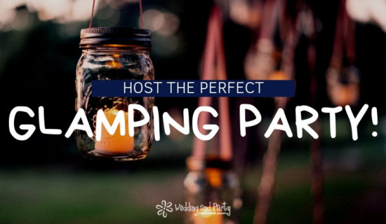 Host the Perfect Glamping Party!