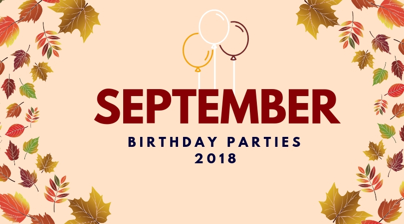 party themes for september birthdays