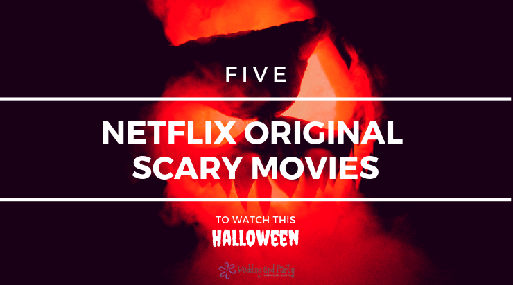 netflix scary movies to watch on halloween