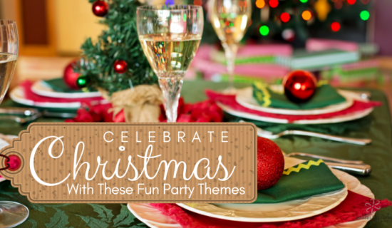Celebrate Christmas With These Fun Party Themes