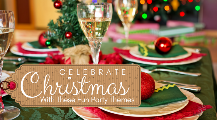 Christmas Party Themes.Celebrate Christmas With These Fun Party Themes