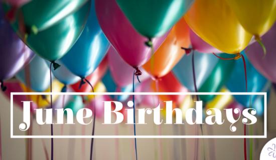 June Birthdays 2019