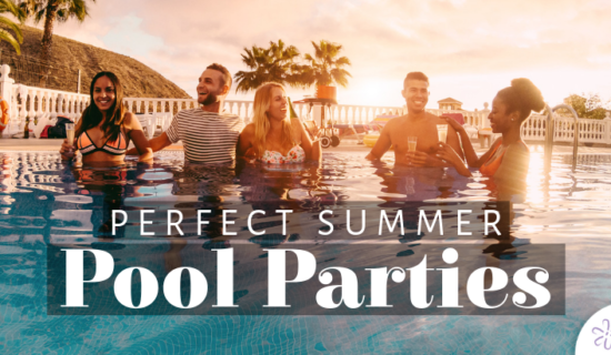 Perfect Summer Pool Parties