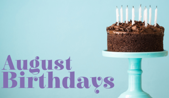 August Birthdays 2019