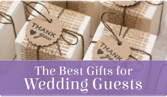 The Best Gifts for Wedding Guests