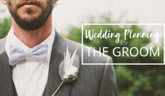 7 Essential Wedding Planning Tips for The Groom