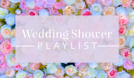 Wedding Shower Playlist