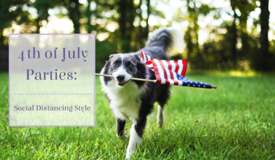 4th of July – Social Distancing Style