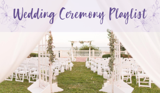 Wedding Ceremony Playlist