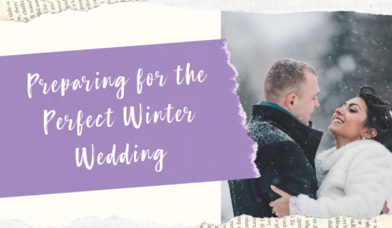 Preparing for the Perfect Winter Wedding