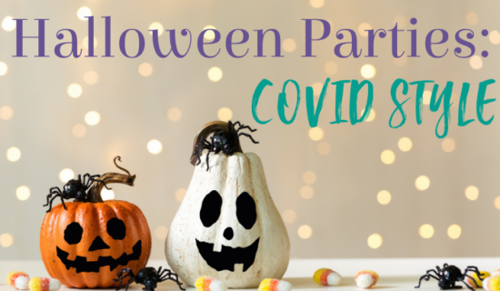 Halloween Parties COVID Style