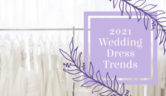 2021 Wedding Dress Trends