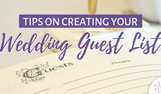 Tips on Creating Your Wedding Guest List