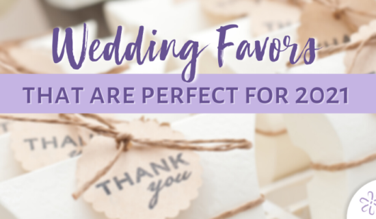 Wedding Favors that are Perfect for 2021
