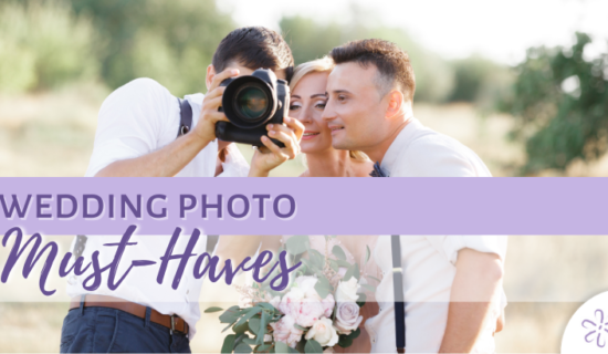 Wedding Photo Must-Haves