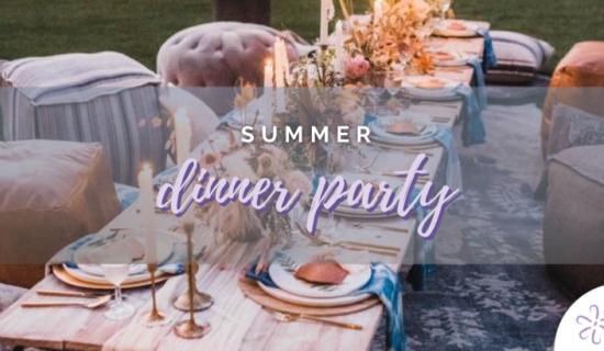 Summer Dinner Party Ideas