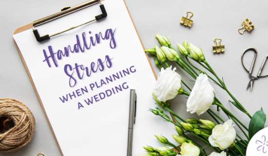 Handling Stress When Planning a Wedding